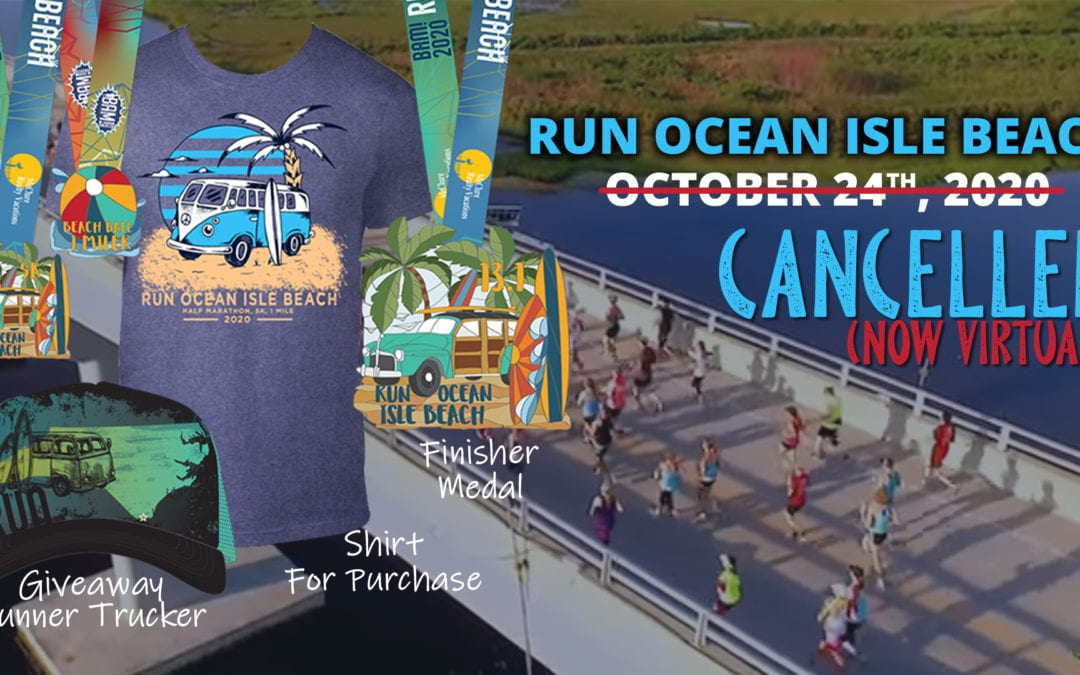 Run Ocean Isle Beach Cancelled (Now Virtual)